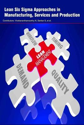 Lean Six Sigma Approaches in Manufacturing, Services and Production (Hardback)