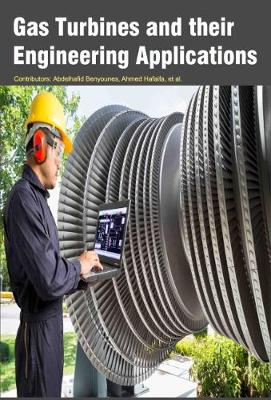 Gas Turbines and Their Engineering Applications (Hardback)