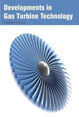 Developments in Gas Turbine Technology (Hardback)