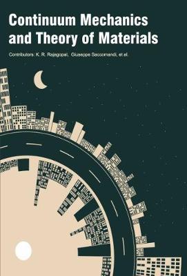 Continuum Mechanics and Theory of Materials (Hardback)