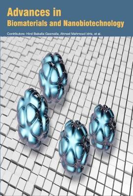 Advances in Biomaterials and Nanobiotechnology (Hardback)