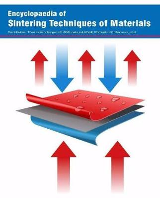Encyclopaedia of Sintering Techniques of Materials (Hardback)