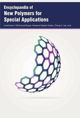 Encyclopaedia of New Polymers for Special Applications (Hardback)