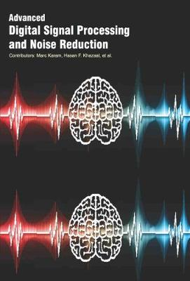 Advanced Digital Signal Processing and Noise Reduction (Hardback)