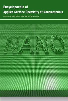 Encyclopaedia of Applied Surface Chemistry of Nanomaterials (Hardback)