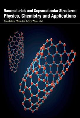 Nanomaterials and Supramolecular Structures: Physics, Chemistry and Applications (Hardback)