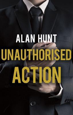 Unauthorised Action (Paperback)