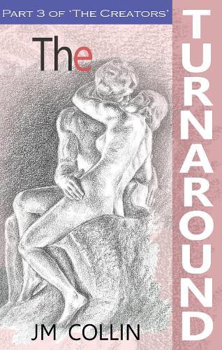 The Creators - 3: The Turnaround (Paperback)