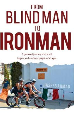 From Blind Man to Ironman (Paperback)