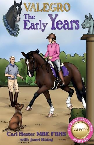 Valegro - The Early Years - The Blueberry Stories 2 (Paperback)