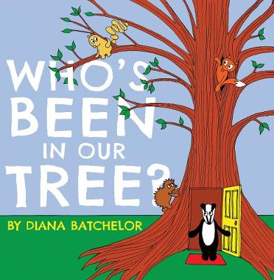 Who's Been in Our Tree? (Paperback)