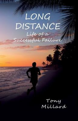 Long Distance: Life of a Successful Failure (Paperback)