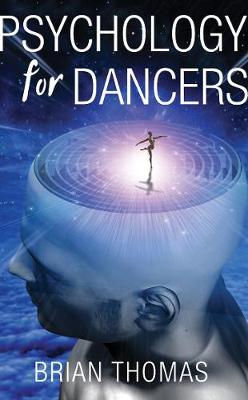 Psychology for Dancers: An Introduction (Paperback)