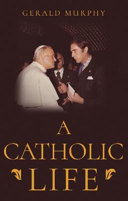 A Catholic Life (Paperback)