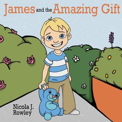 James and the Amazing Gift (Paperback)