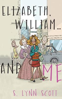 Elizabeth, William... and Me (Paperback)