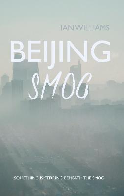 Beijing Smog (Paperback)