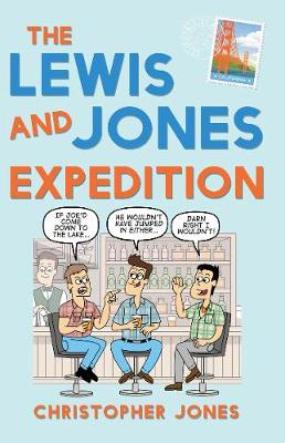 The Lewis and Jones Expedition (Paperback)