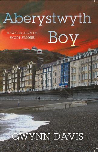Aberystwyth Boy (Paperback)