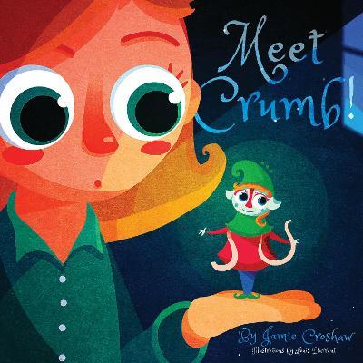 Meet Crumb! (Paperback)