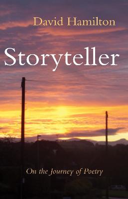 Storyteller: On the Journey of Poetry (Paperback)