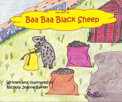 The Story of Baa Baa Black Sheep (Paperback)