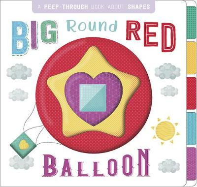 Big Round Red Balloon - First Concepts Peep Through (Board book)