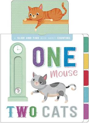 One Mouse, Two Cats - First Concepts Slide & Seek (Board book)