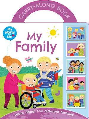 World and Me - My Family - WAM Carry Handle (Board book)