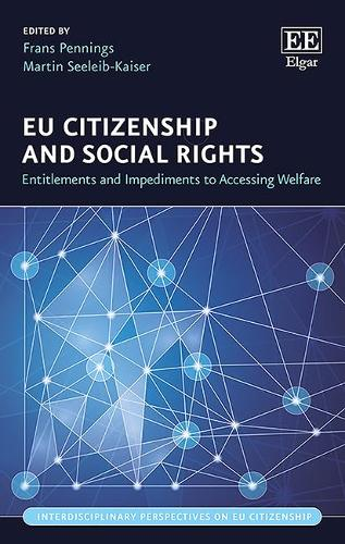 Eu Citizenship and Social Rights: Entitlements and Impediments to Accessing Welfare - Interdisciplinary Perspectives on Eu Citizenship Series (Hardback)