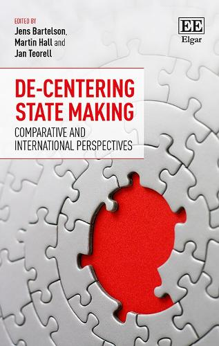 De-Centering State Making: Comparative and International Perspectives (Hardback)