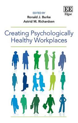 Creating Psychologically Healthy Workplaces (Hardback)