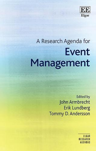 A Research Agenda for Event Management - Elgar Research Agendas (Hardback)
