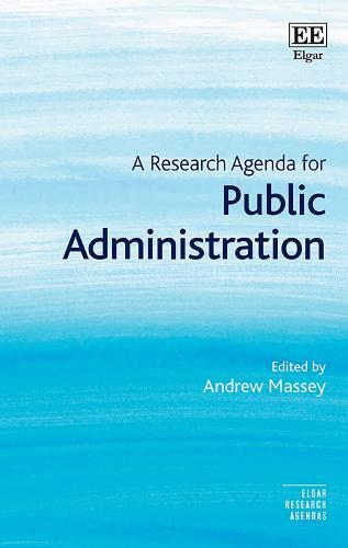 A Research Agenda for Public Administration - Elgar Research Agendas (Hardback)