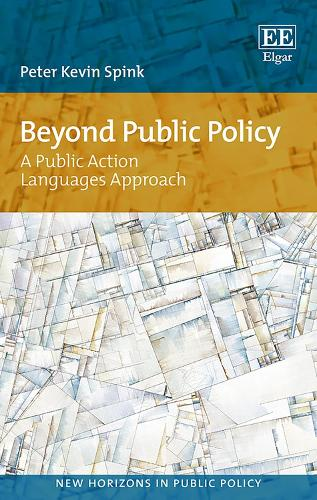 Beyond Public Policy: A Public Action Languages Approach - New Horizons in Public Policy Series (Hardback)