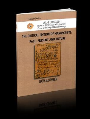 The Critical Edition of Manuscripts: Past, Present and Future - Lectures (Paperback)