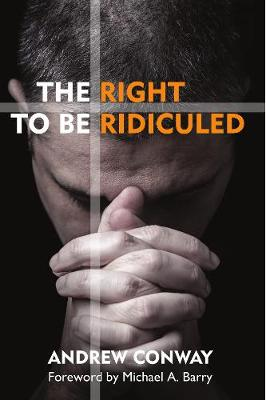 The Right to be Ridiculed (Paperback)