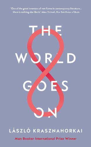 The World Goes On (Hardback)