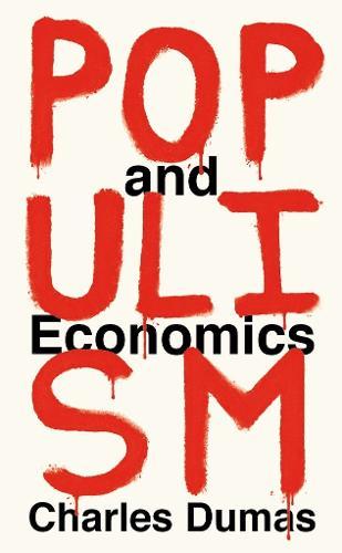 Populism and Economics (Paperback)