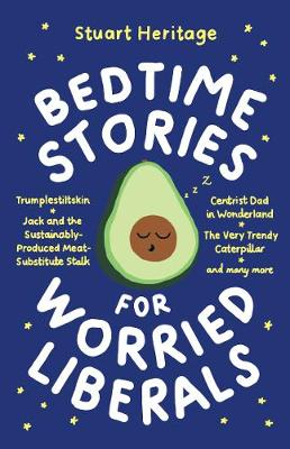 Bedtime Stories for Worried Liberals (Hardback)