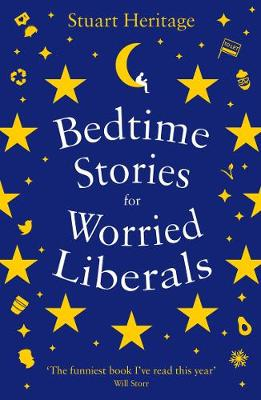 Bedtime Stories for Worried Liberals (Paperback)