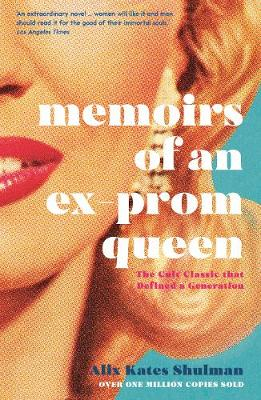 Memoirs of an Ex-Prom Queen (Paperback)