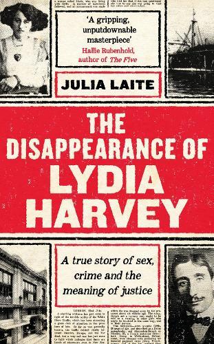 The Disappearance of Lydia Harvey (Hardback)