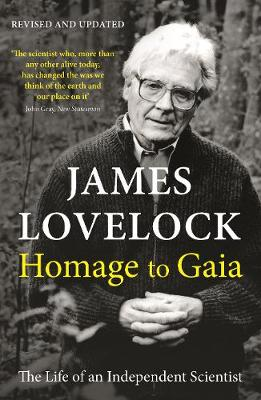 Homage to Gaia: The Life of an Independent Scientist (Paperback)
