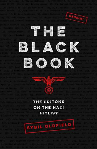 The Black Book: The Britons on the Nazi Hitlist (Hardback)