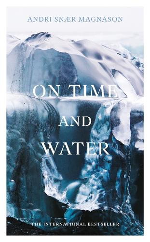 On Time and Water (Hardback)