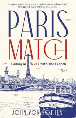 Paris Match: Falling in (love) with the French (Paperback)