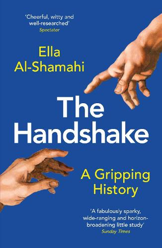 The Handshake: A Gripping History (Paperback)