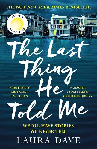 The Last Thing He Told Me (Hardback)
