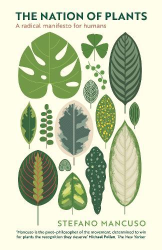 The Nation of Plants: The International Bestseller (Hardback)